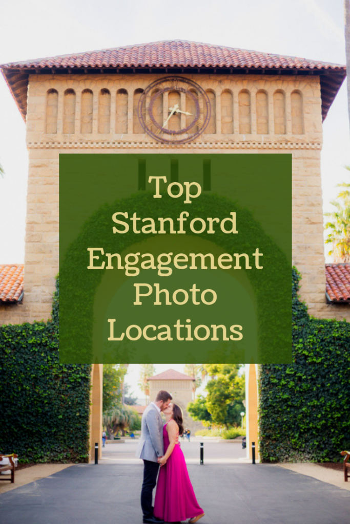 Top Stanford University Campus Engagement Photo Locations