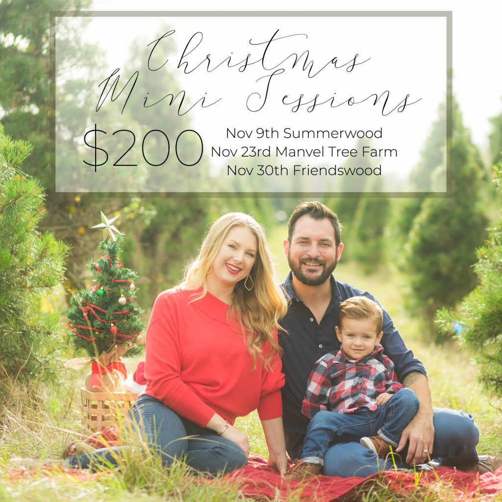 Houston - Summerwood - North Houston - League City - Friendswood - Pearland - Manvel Christmas Tree Farm Christmas Mini Sessions 2019